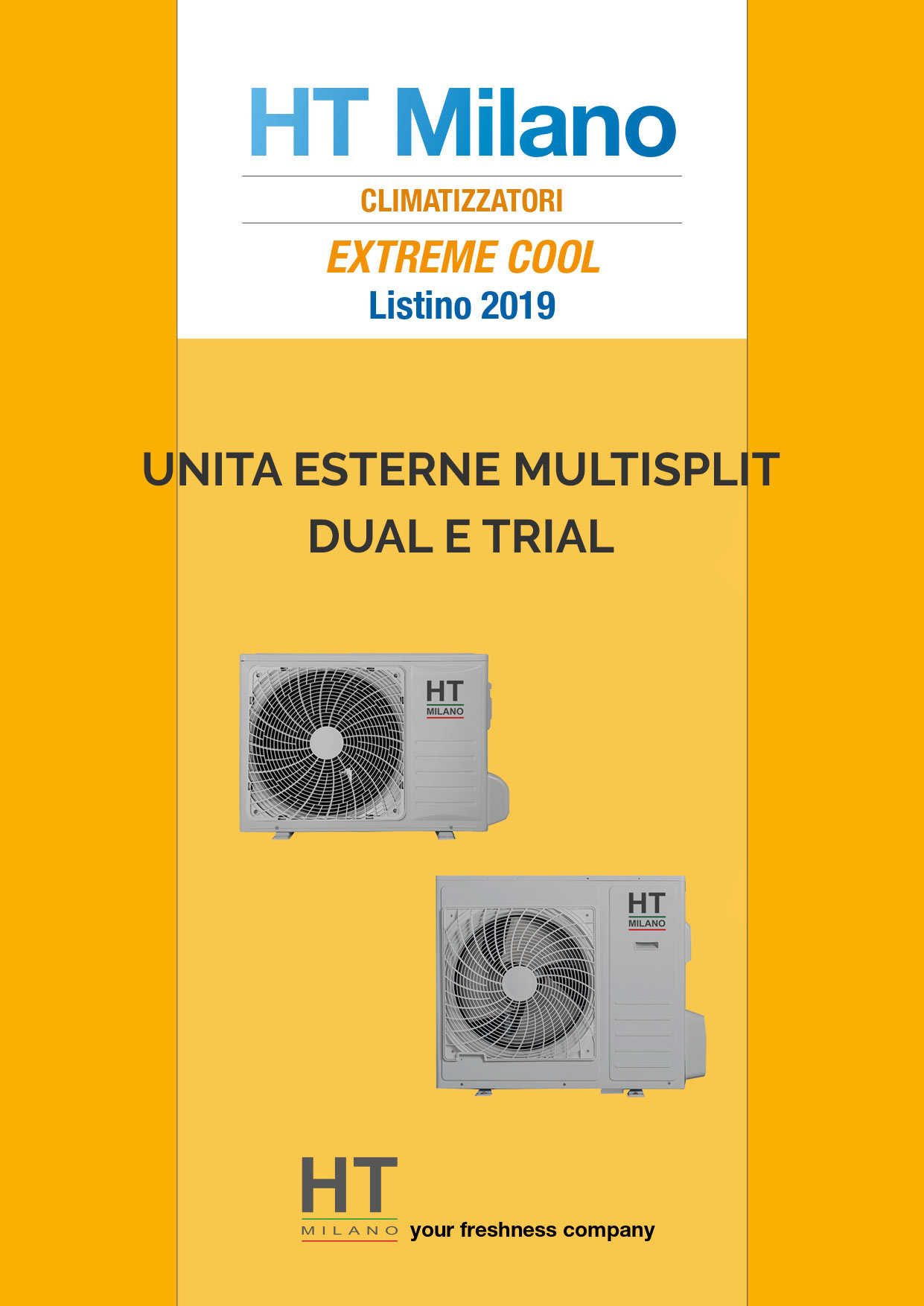 Catalogo Climatizzatore Unità Esterna Multisplit Dual e Trial