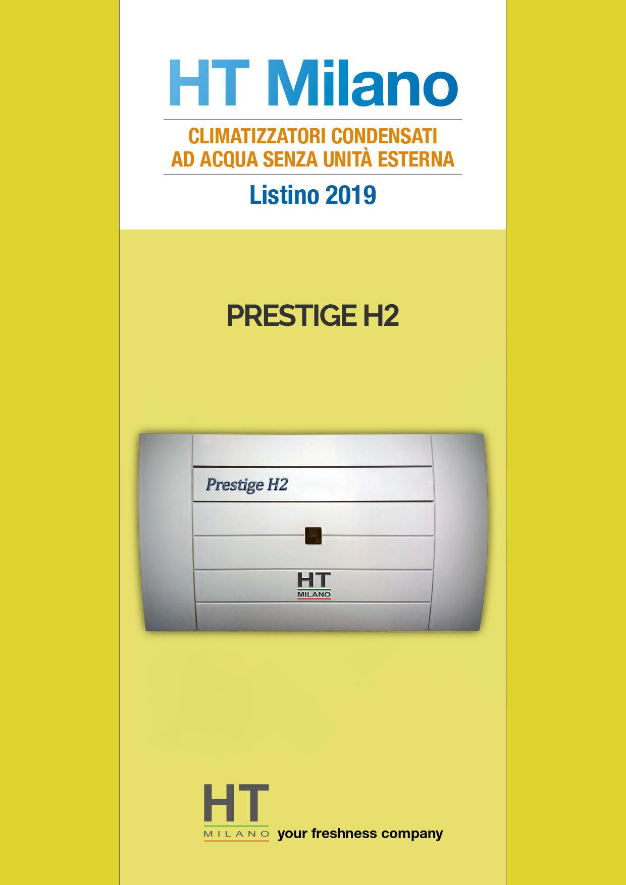 Monoblocco Prestige H2 Senza Unità Esterna Condensato ad Acqua